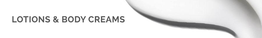Lotions & Body Creams